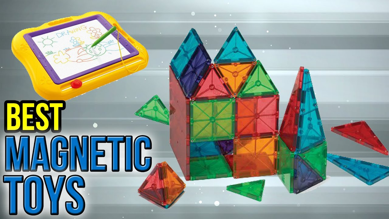10 Best Magnetic Toys 2017
