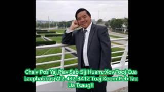 Maiv Rwm Thoj Chaiv Pos Yaj Yog Tus Piav 712 432 3412  ( 12/13/16 )