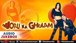 Joru Ka Ghulam Full Songs | Govinda, Twinkle Khanna, Johny Lever | Audio Jukebox