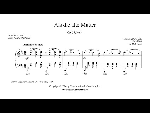 Dvorak : Als die alte Mutter, Op. 55, No. 4 - Soprano or Tenor