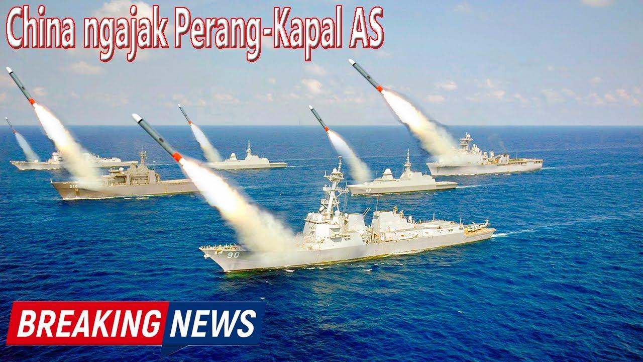 China Ngamuk China Ngajak P3r4ng Kapal As Di Laut China Selatan Youtube