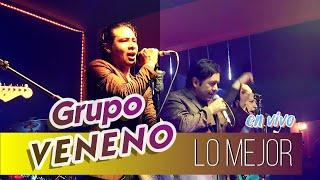 GRUPO VENENO - Clásicos Veneno 2017 ¡En VIVO!