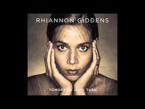 Rhiannon Giddens - Last Kind Words