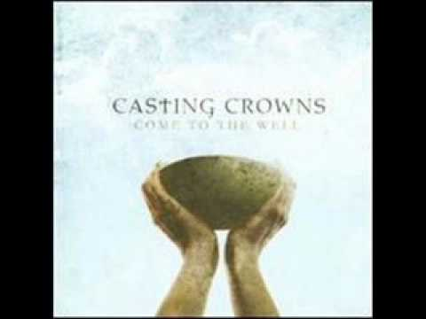 Casting Crowns - Already There