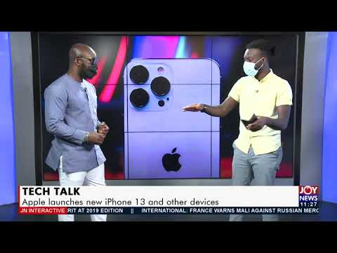 Tech Talk: Apple launches new iPhone 13 and other devices - JoyNews Interactive (15-9-21)