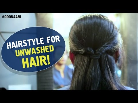 Quick Hairstyle For Unwashed Hair Beautiful Hairstyles Oddnaari