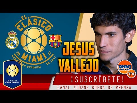 Declaraciones JESUS VALLEJO post Real Madrid 2-3 FC BARCELONA | ICC 2017