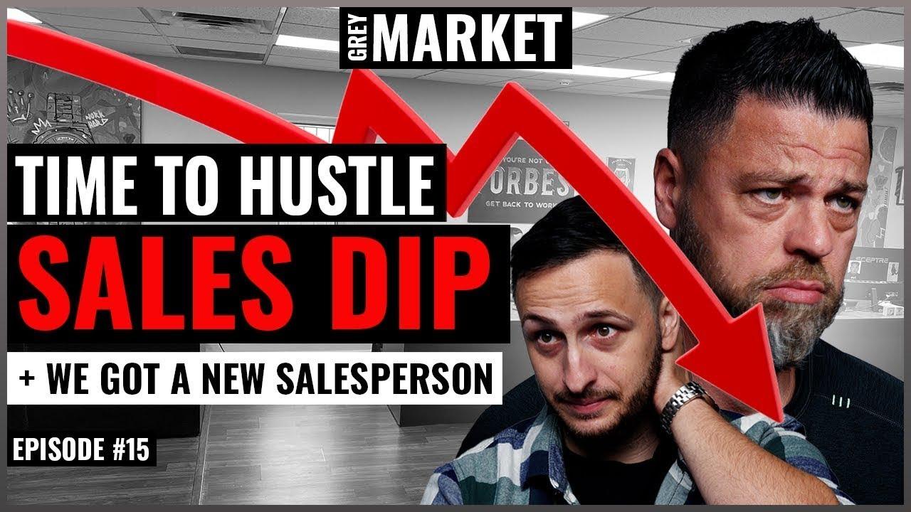 GREY MARKET #15: Sales DROP! 📉  Will a New Salesperson Help?