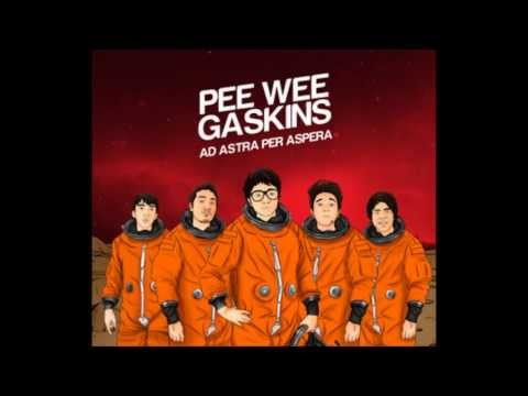 Pee Wee Gaskins - Ad Astra Per Aspera
