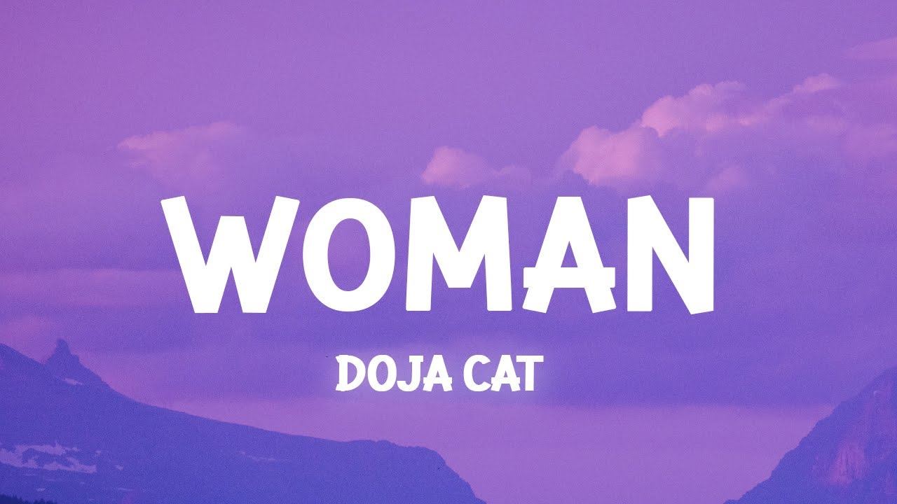 Download Doja Cat - Woman (Slowed Lyrics)