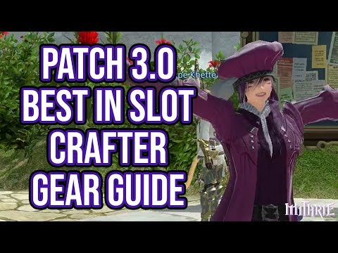 FFXIV Heavensward 3.0 0704 Best in Slot (BiS) Crafting Gear Guide
