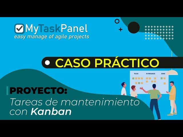 02- Caso Práctico: Gestión de tareas de mantenimiento con tablero Kanban
