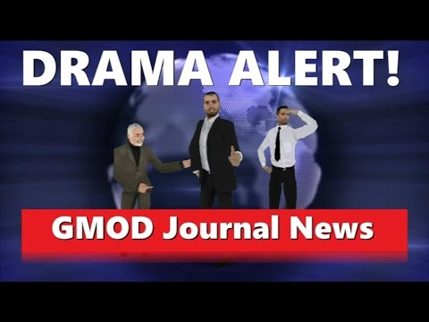 GMOD journal news (Gmod animation) (Drama alert)