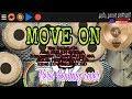 MOVE ON - Nella kharisma (new arista vol.2) Versi kendang cover