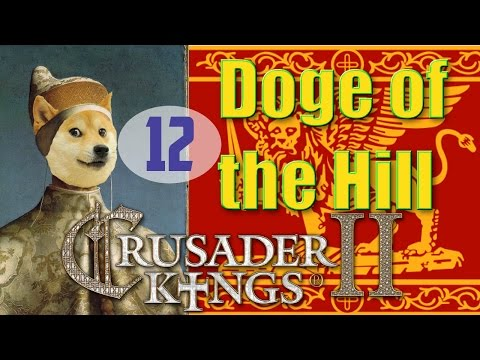 Stealing Genoese Trade Ports [12] Doge of the Hill CK2 MP