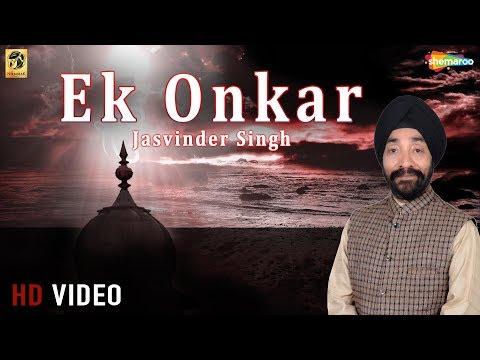 Ek Onkar || Jasvinder Singh Ji || Shabad || Gurbani || Kirtan || Shemaroo || HD
