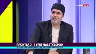 Orta Nokta | Beşiktaş-Yeni Malatyaspor - 15 Eylül 2018