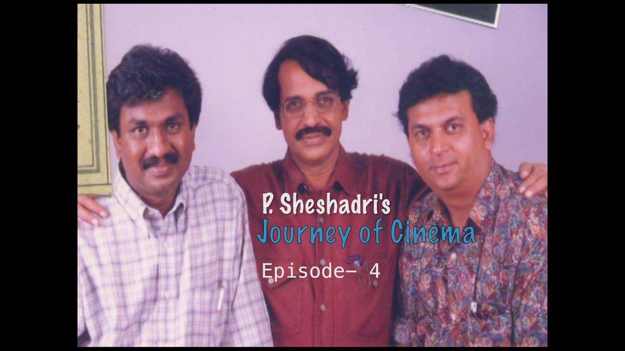 P. Sheshadri's Journey of Cinema | Episode 4 – Making a Landmark Serial -