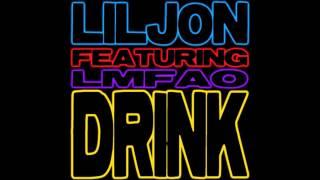 Скачать Lil Jon Feat LMFAO Drink Lazy Jay Dirty Remix Increased Tempo 10