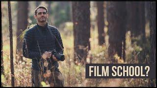 Should you go to FILM SCHOOL?