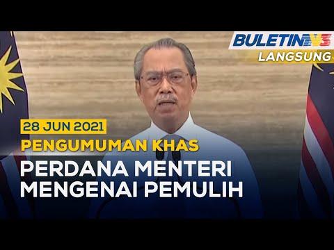 [PENUH] Pengumuman Khas Perdana Menteri Mengenai PEMULIH   28 Jun 2021