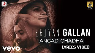 Terian Gallan - Lyrics Video | Angad Chadha