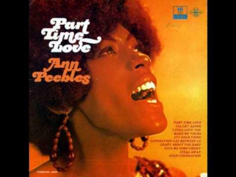 Ann Peebles  - Part Time Love (1971)