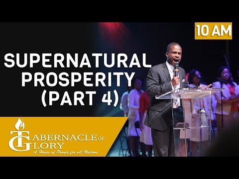 Brother Bedforg Aristide | Supernatural Prosperity | Tabernacle of Glory | 10 am