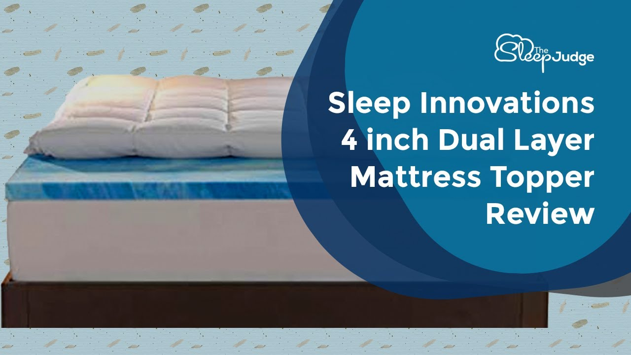 Sleep Innovations 4 Inch Dual Layer Mattress Topper Review Gel