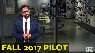 Passport Control | FALL 2017 PILOT