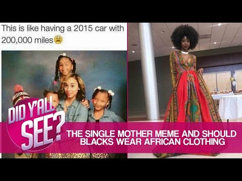 Can Black Americans Wear African Clothing And Teen Sticks Toe In Baby's Mouth | Did Y'all See