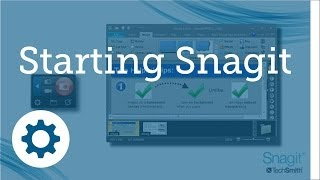 01: Starting Snagit