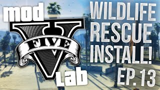 GTA V PC: Mod Lab - Wildlife Rescue Installation! - Episode 13! (HD)