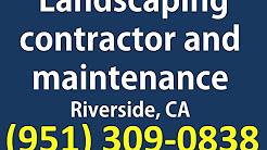 Landscaping Contractors Riverside, CA