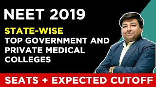 NEET 2019 | State-Wise Top Government and Private Medical Colleges | Seats + Expected Cutoff