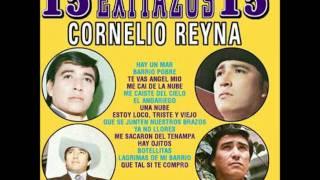 CORNELIO REYNA--Que Se Junten Nuestros Brazos thumbnail