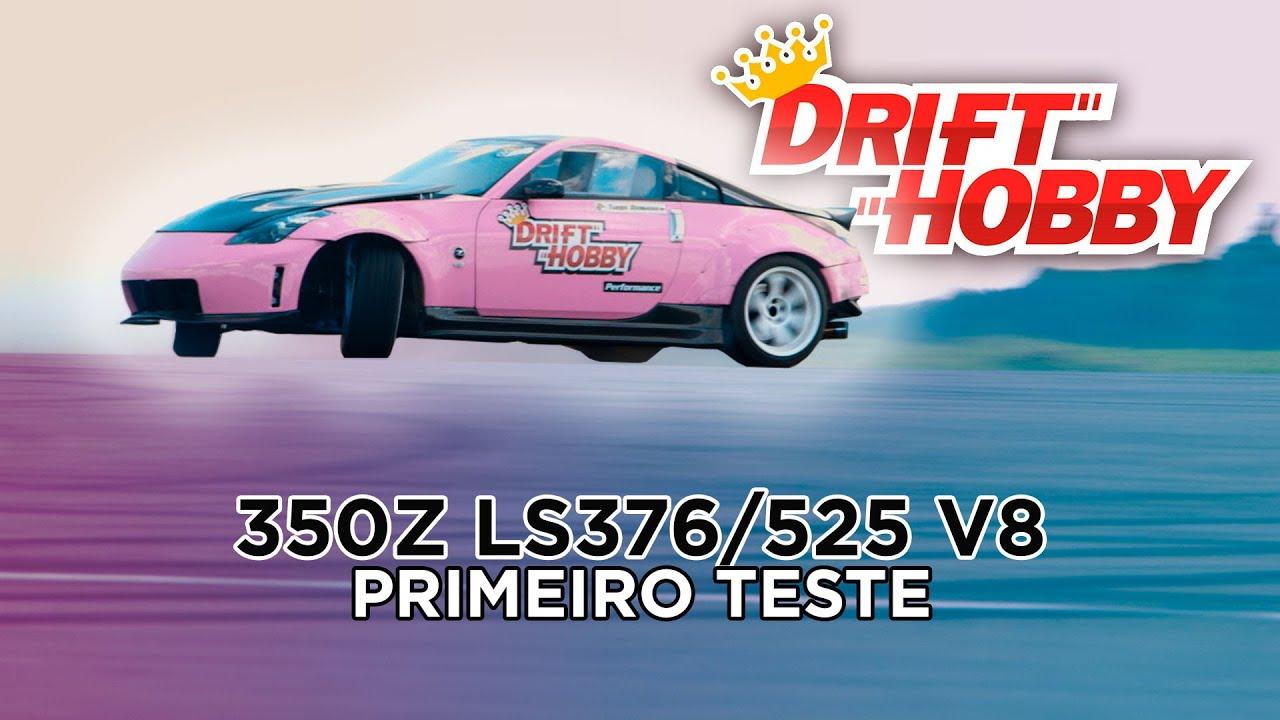 Drift Hobby - Tiago Romano - Primeiro Teste 350Z V8