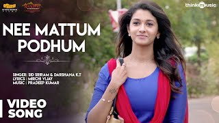 Meyaadha Maan | Nee Mattum Podhum Song | Vaibhav, Priya, Indhuja | Pradeep Kumar
