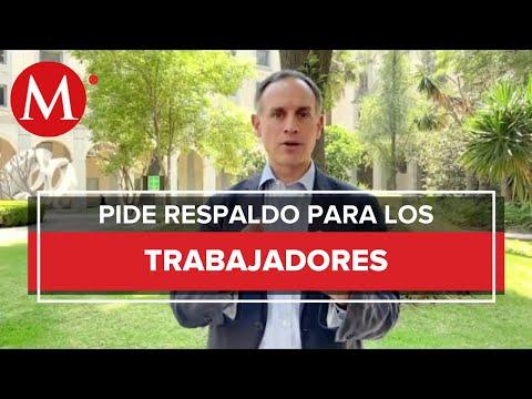 Hugo López-Gatell pide