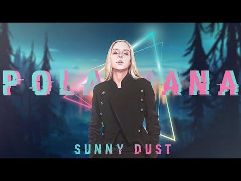 POLARRANA — SUNNY DUST (Music Video) / ЛУЧШАЯ МУЗЫКА
