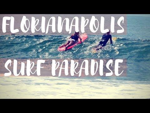 Florianapolis Brazil Surf Paradise