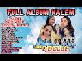 FULL ALBUM OM.ADELLA  Spesial Lagu Kalem  Part 1