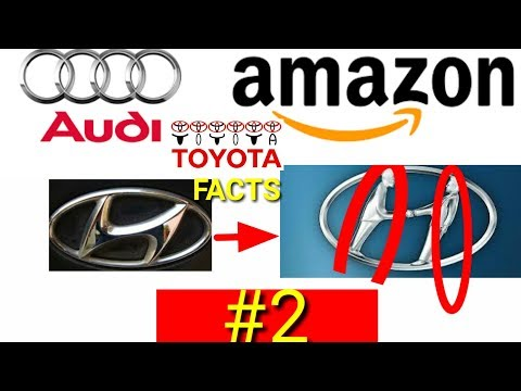 Famous company's logos reason. Facts #2Amazon,Audy, Hyundai, Toyota|