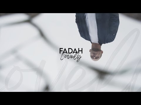 Youtube: FADAH – Lovely [Clip Officiel]