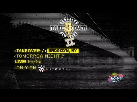 Watch NXT TakeOver: Brooklyn II tomorrow, only on WWE Network