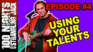 100 NIGHTS with Strangling Jack S01E04 - Using Your Talents (Stand-up Comedy Documentary Series)