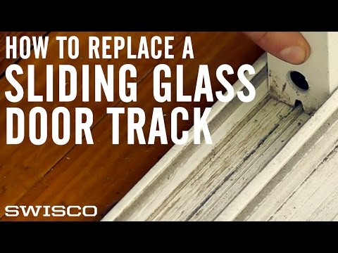 How to Replace a Sliding Glass Door Track