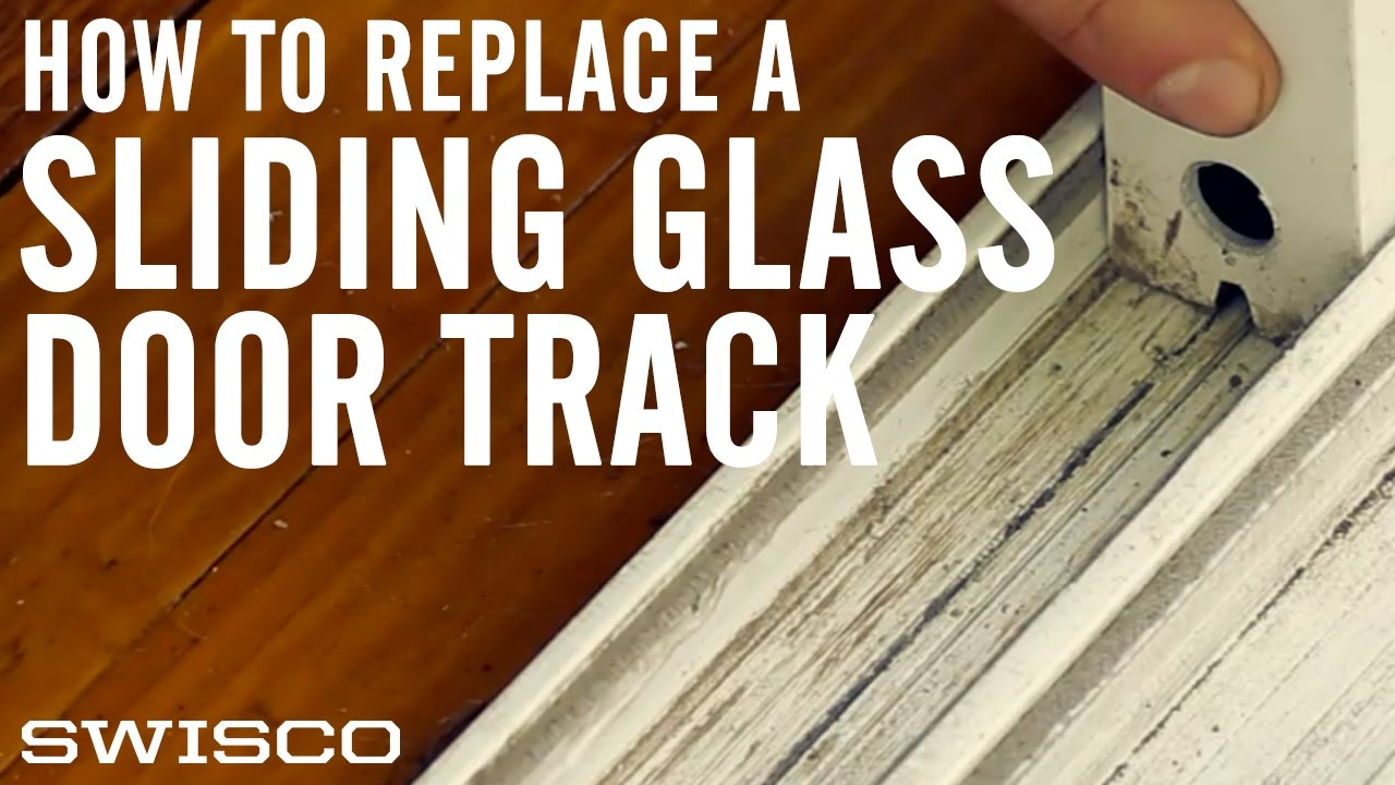 How to Replace a Sliding Glass Door Track - How To Replace A Sliding Glass Door Track - YouTube