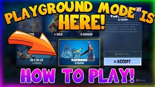 HOW TO PLAY PLAYGROUND MODE NOW! (Fortnite Battle Royale)