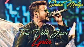 Tenu Vekhi Jaavan (LYRICS) : Shahid Mallya, Asees Kaur || Himansh Kohli || Times Music.